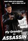 Фильм «My Grandpa the Assassin»