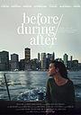 Фільм «До/во время/после» (2020)