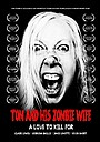 Фільм «Tom and His Zombie Wife»