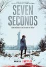 Серіал «Сім секунд» (2018)