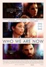 Фильм «Кем мы стали» (2017)