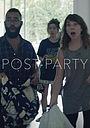 Фильм «После вечеринки» (2017)