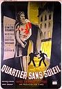 Фільм «Quartier sans soleil» (1939)