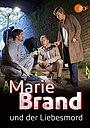 Фильм «Marie Brand und der Liebesmord» (2017)