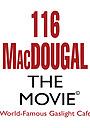 Фильм «116 MacDougal»