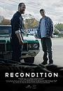 Фильм «Recondition» (2020)