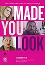 Фильм «Made You Look»