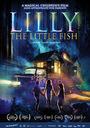 Фильм «Рыбка Лилли» (2017)