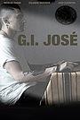 Фільм «G.I. Jose» (2017)