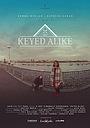 Фільм «Keyed Alike» (2017)