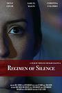 Фильм «Regimen of Silence» (2019)