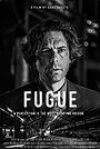 Фильм «Fugue» (2018)