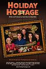 Фильм «Holiday Hostage» (2018)