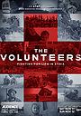 Фільм «The Volunteers» (2017)
