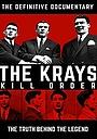 Фильм «The Krays: Kill Order» (2015)