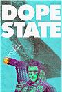 Фільм «Dope State» (2019)
