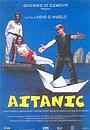 Фильм «Aitanic» (2000)