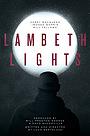 Фільм «Lambeth Lights» (2018)