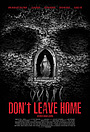 Фільм «Не выходи из дома» (2018)