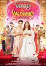 Фільм «Veerey Ki Wedding» (2018)