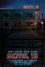 Фільм «Motel 13»