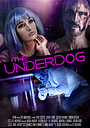 Фильм «The Underdog» (2018)
