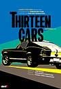 Фильм «Thirteen Cars» (2022)