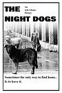 Фильм «The Night Dogs»