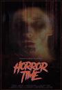 Фільм «Horror Time» (2018)