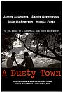Фильм «A Dusty Town» (2017)