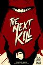 Фильм «The Next Kill» (2018)