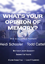 Фільм «What's Your Opinion of Memory?» (2017)