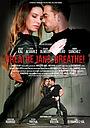 Фильм «Breathe Jans, Breathe»