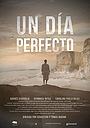 Фильм «Un Día Perfecto» (2017)