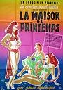 Фільм «La maison du printemps» (1950)