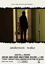 Фільм «Anderson Wake» (2017)