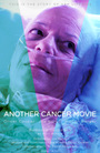 Фільм «Another Cancer Movie» (2018)