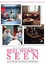 Фільм «Reel Women Seen» (2017)