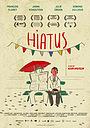 Фильм «Hiatus» (2017)