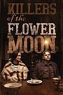 Фильм «Убийцы цветочной луны» (2021)