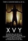 Фільм «XVY» (2017)