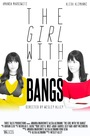 Фільм «The Girl with the Bangs» (2018)
