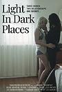 Фільм «Light in Dark Places» (2019)