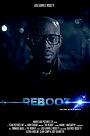 Фильм «The Reboot Cycle» (2017)