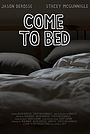 Фільм «Come to Bed» (2017)