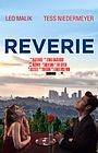 Фильм «Reverie» (2017)
