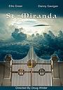 Фильм «St. Miranda» (2017)