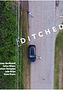 Фильм «Ditched» (2017)