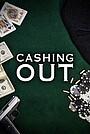 Фільм «Cashing Out» (2020)