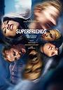 Фільм «Superfriends» (2017)